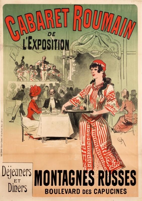 """Jules Chéret, """"Cabaretul românesc"""" – afiș pentru standul țării noastre la expoziția de la Paris, 1889. Sursa foto: internationalposter.com."""