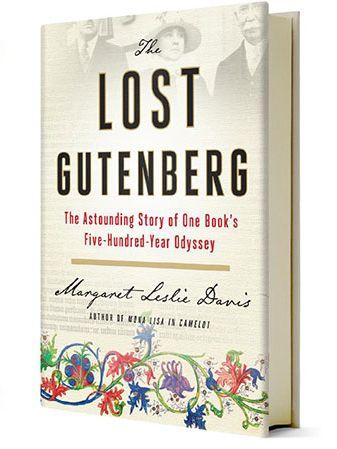The Lost Gutenberg - Margaret Leslie Davis, 2019
