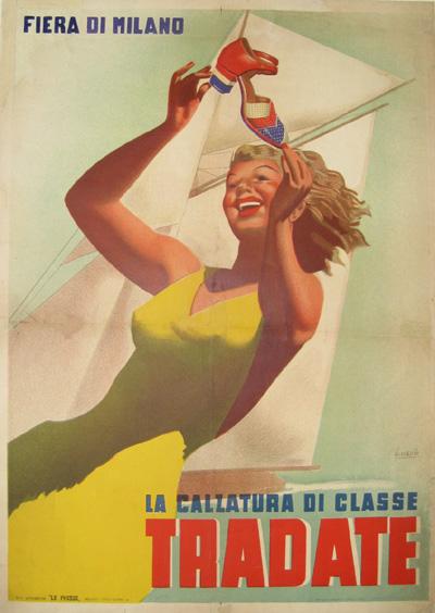 """Gino Boccasile - poster pentru """"încălțămintea de (mare) clasă"""" Tradate. Interesantă schimbarea de roluri față de afișul antiamerican al aceluiași autor: eroina poartă galben (al trădătorilor, sau al celor înșelați?), iar pantofii au însemnele steagului SUA. Eu cred că este un joc de cuvinte sarcastic, în care """"clasa Tradate"""" ar echivala cu """"clasa (socială) trădată""""."""